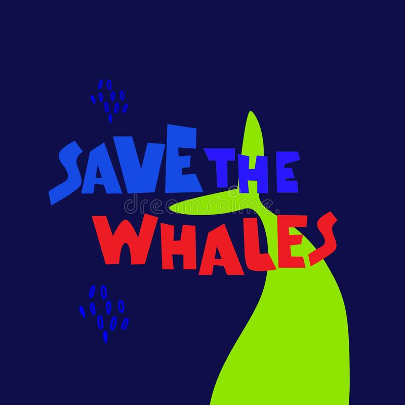 Whale defenders slogan. Call to stop killing whales. Expressive bold hand lettering, whale silhouette in the background stock illustration