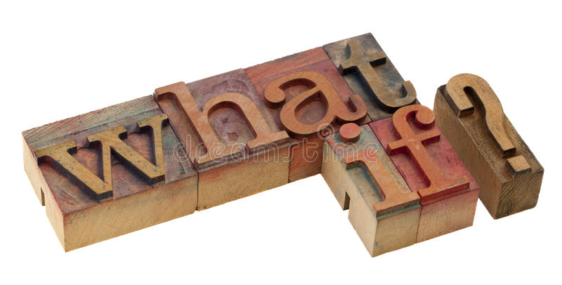 What if question. Words in vintage letterpress printing blocks, stained by color inks, isolated on white stock images