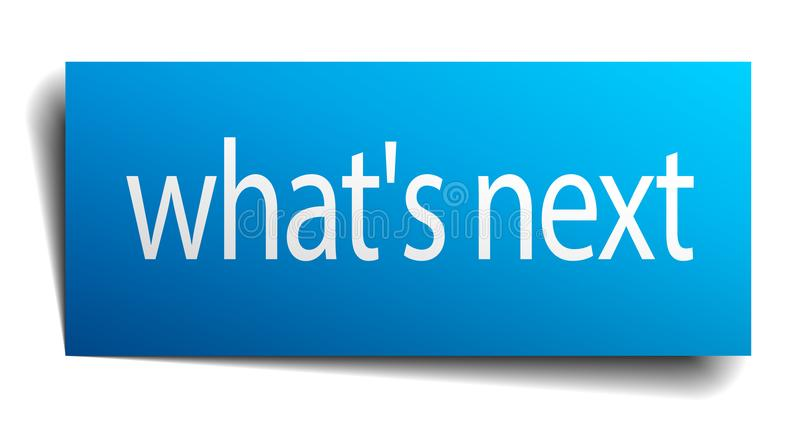 What`s next blue sign isolated on white. What`s next blue paper sign isolated on white royalty free illustration