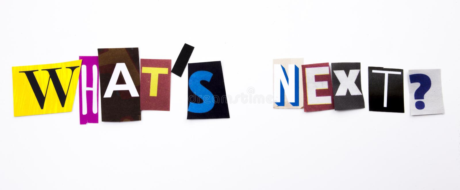 A word writing text showing concept of What`s Next question made of different magazine newspaper letter for Business case on the. What`s Next question made of stock photo