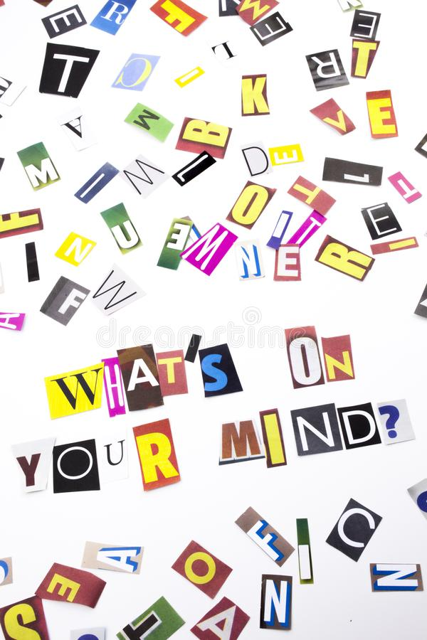 A word writing text showing concept of What`s On Your Mind question made of different magazine newspaper letter for Business case. What`s On Your Mind question stock photos