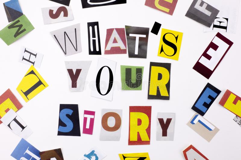 WHAT`S YOUR STORY made of different magazine newspaper letter for Business case on the whi. A word writing text showing concept of WHAT`S YOUR STORY made of stock photography