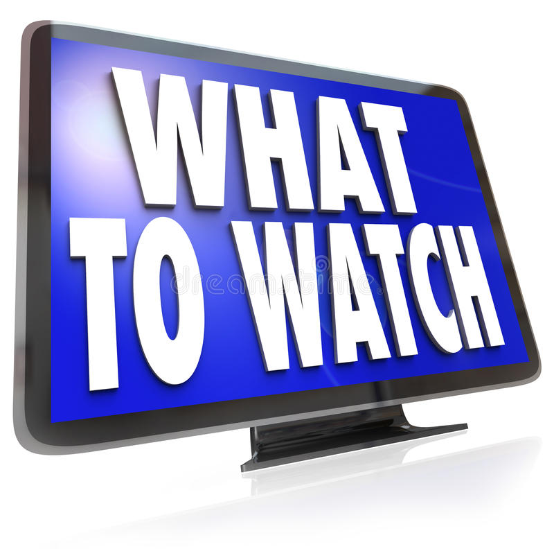 What to Watch HDTV Television Screen Suggestion Guide. The words What to Watch on an HDTV television screen suggesting ideas for entertainment programs to watch stock illustration