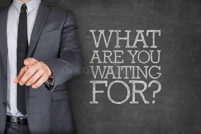 What are you waiting on on blackboard with royalty free stock images