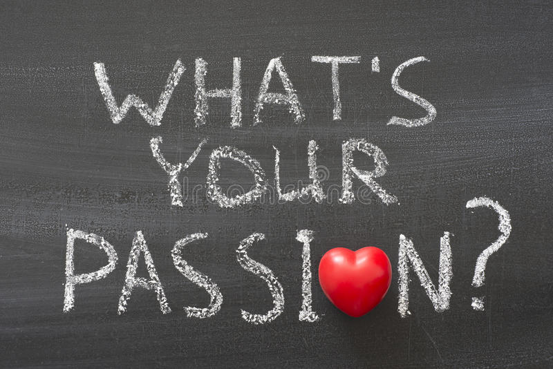 What Is Your Passion Stock Image Image Of Enjoy Love 38945055