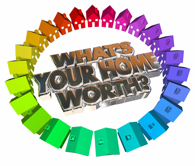 Whats Your Home Worth House Value Real Estate Asset 3d Words. Whats Your Home Worth House Value 3d Words Real Estate Asset royalty free illustration