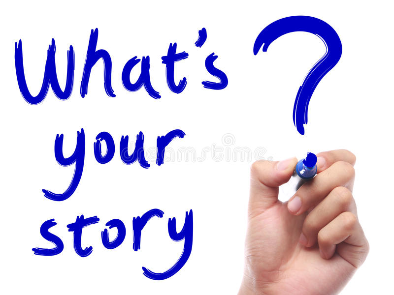 Whats Your Story stock image