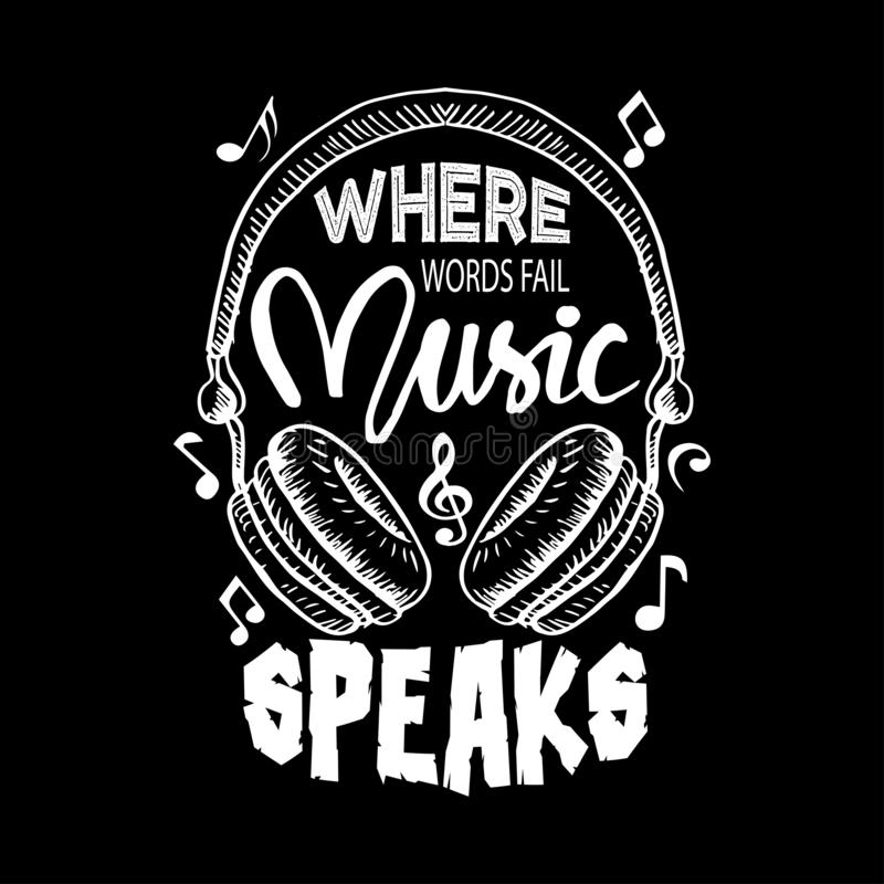 Where words fail, music speaks. Music quote. Where words fail, music speaks. Music quote by Hans Christian Andersen royalty free illustration