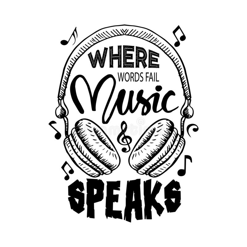Where words fail, music speaks. Music quote. Where words fail, music speaks. Music quote by Hans Christian Andersen vector illustration