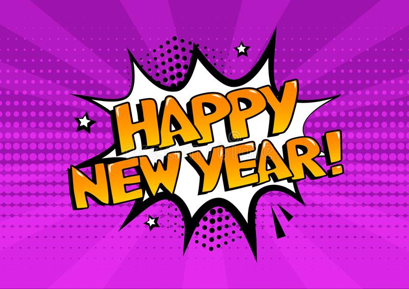 White comic bubble with HAPPY NEW YEAR word on purple background. Comic sound effects in pop art style. Vector. Illustration royalty free illustration