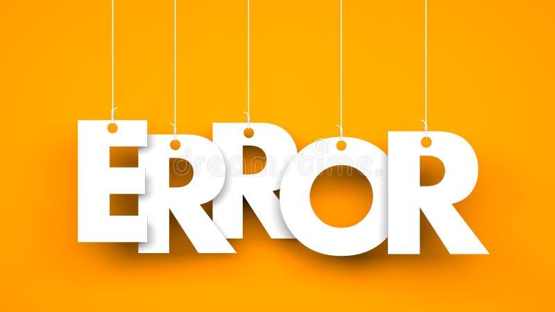 White word ERROR suspended by ropes on orange background. 3d illustration royalty free illustration