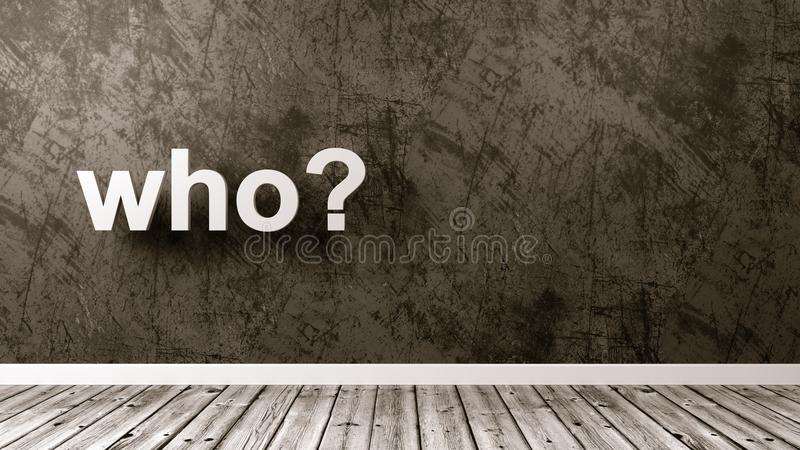 Who Question in the Room. White Who Question Text Against the Plastered Wall of a Room, 3D Render royalty free illustration