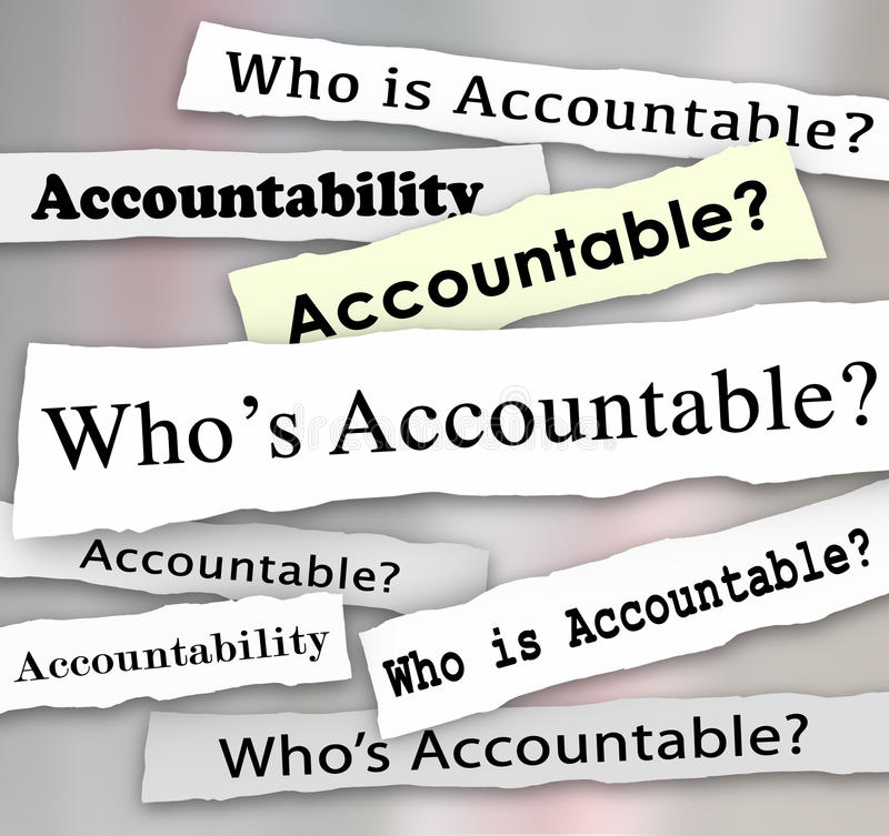 Who's Accountable Headlines News Investigation Responsibility. Who's Accountable words on newsaper headlines to illustrate the need to find a person to take stock illustration