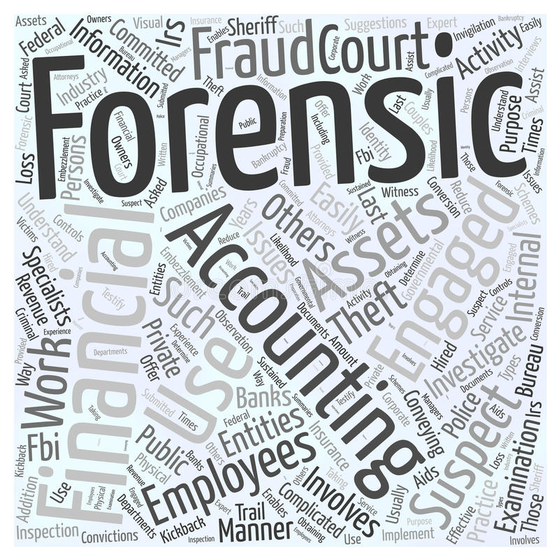 24 Who uses forensic accountants word cloud concept background stock illustration