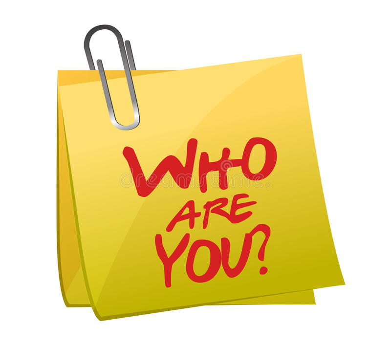 Who Are You post it. Illustration design over white royalty free illustration