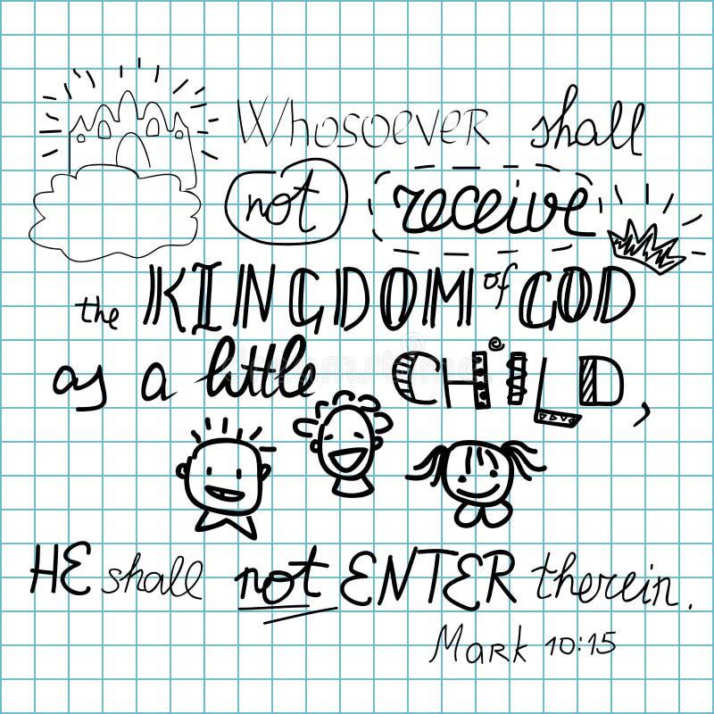 Whosoever ska inte motta kungariket av guden, som ett barn inte ska skriva in det vektor illustrationer