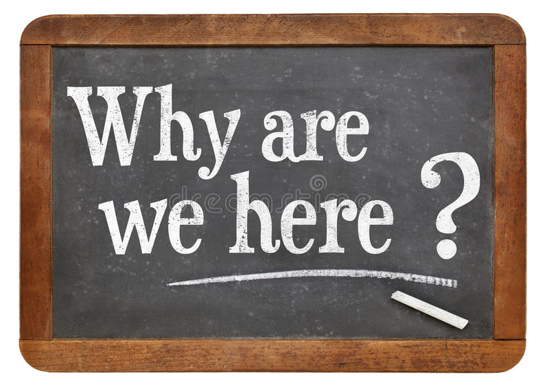 Why are we here question stock images