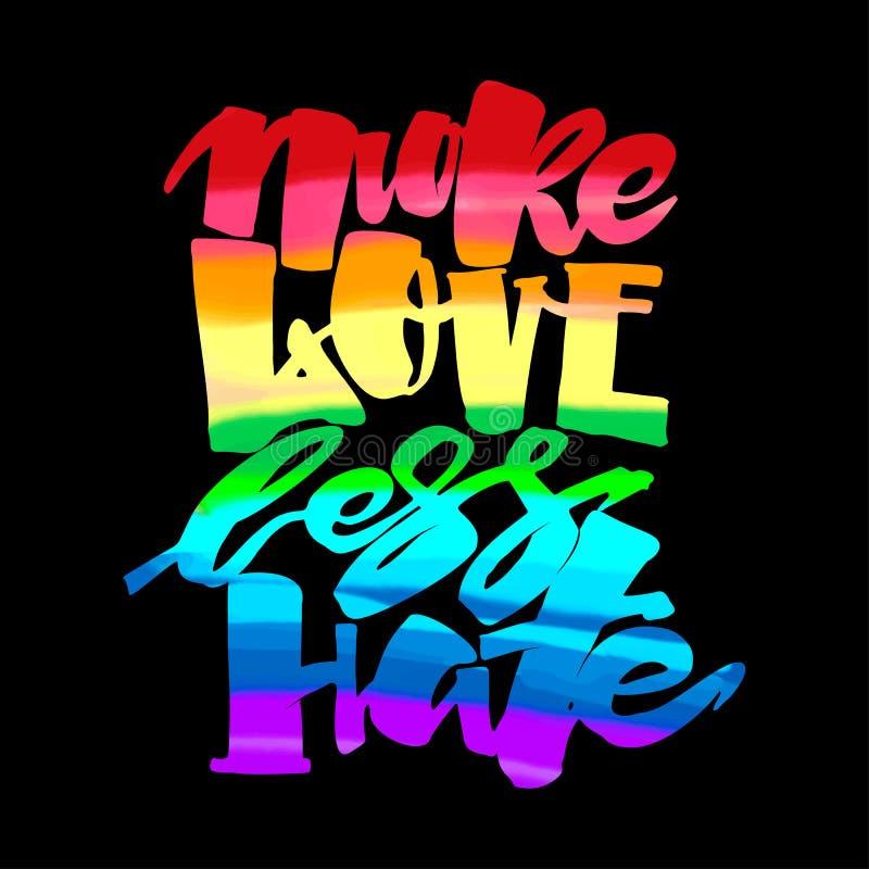 Więcej miłość mniej nienawiści Homoseksualna duma pisze list kaligraficznego pojęcie, i ilustracja wektor