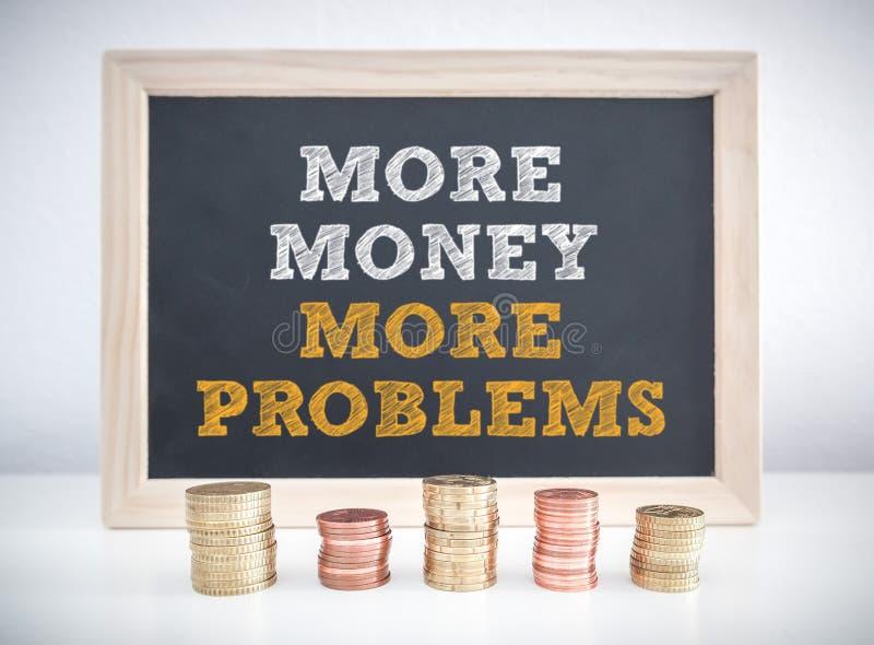 Więcej pieniądze więcej problemy fotografia stock