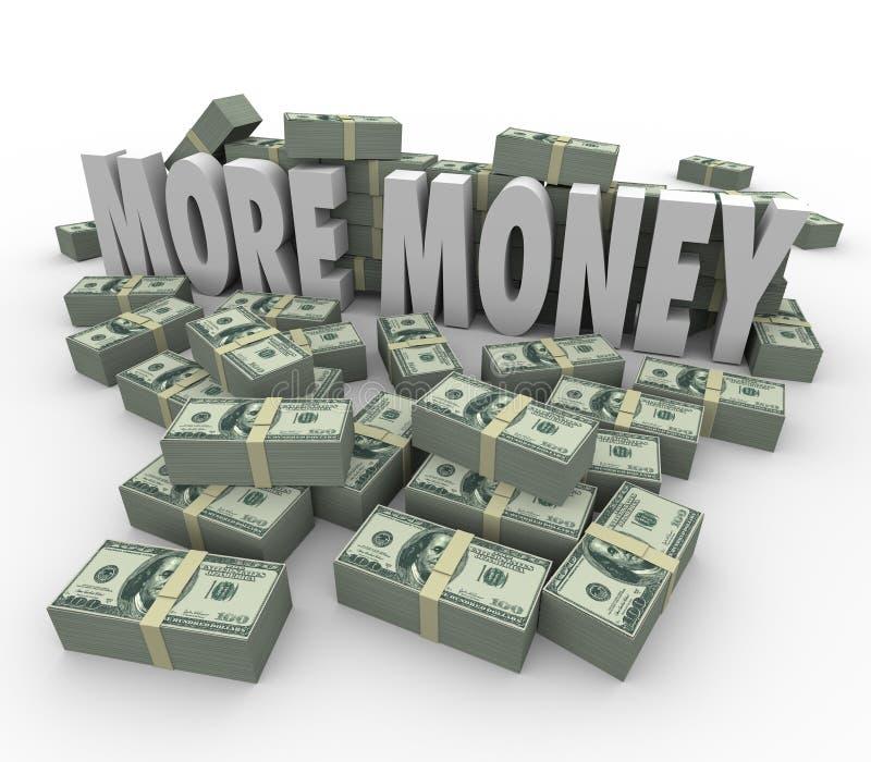 Więcej pieniędzy słowa Zarabiają Wielkiego dochodu wynagrodzenie gotówka Broguje stosy ilustracji