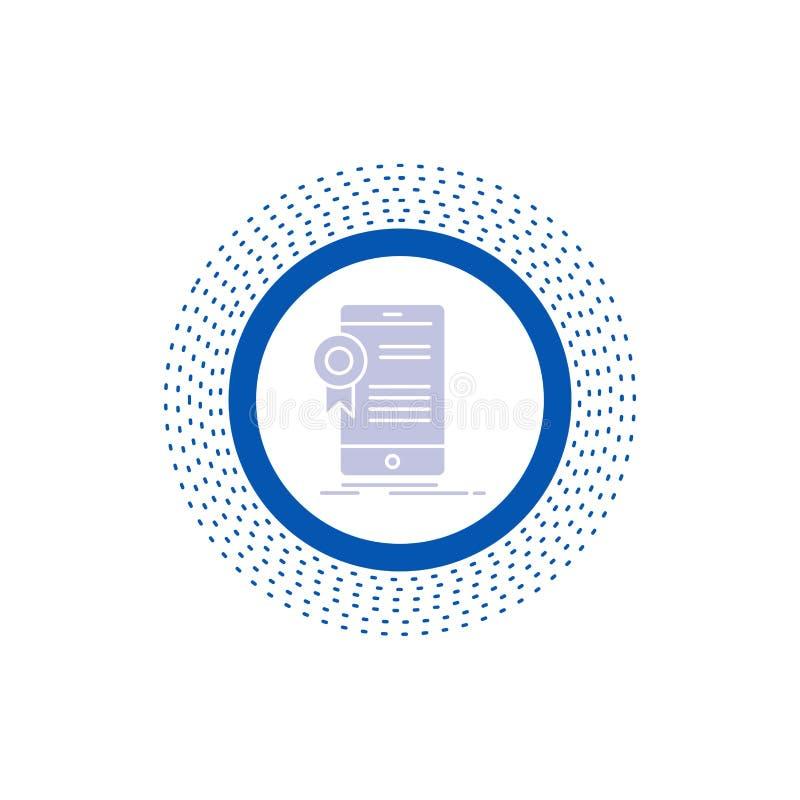 ?wiadectwo, certyfikat, App, zastosowanie, zatwierdzenie glifu ikona Wektor odosobniona ilustracja royalty ilustracja