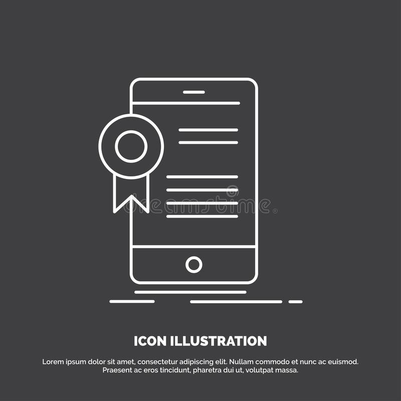 ?wiadectwo, certyfikat, App, zastosowanie, zatwierdzenie ikona Kreskowy wektorowy symbol dla UI, UX, strona internetowa i wisz?ce royalty ilustracja