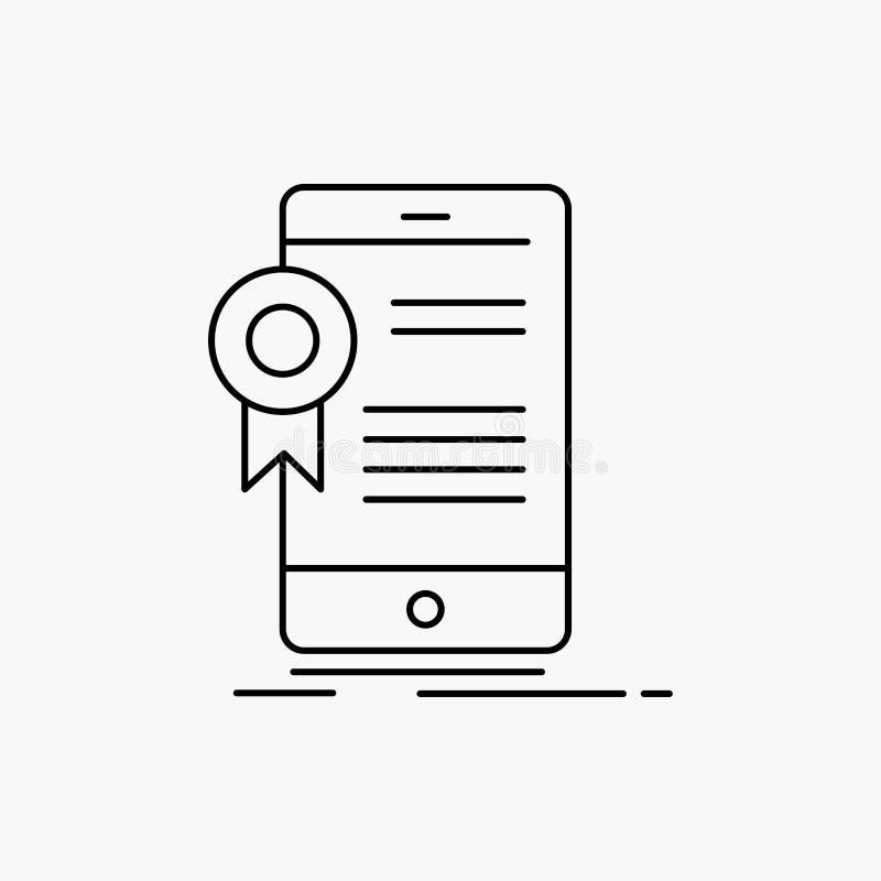 ?wiadectwo, certyfikat, App, zastosowanie, zatwierdzenie Kreskowa ikona Wektor odosobniona ilustracja ilustracji