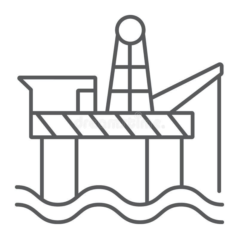 Wieży wiertniczej cienka kreskowa ikona, przemysł i morze, platforma wiertnicza znak, wektorowe grafika, liniowy wzór na białym t ilustracja wektor