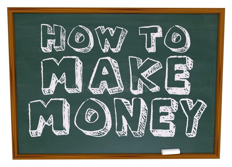 Wie man Geld - Tafel verdient lizenzfreie abbildung
