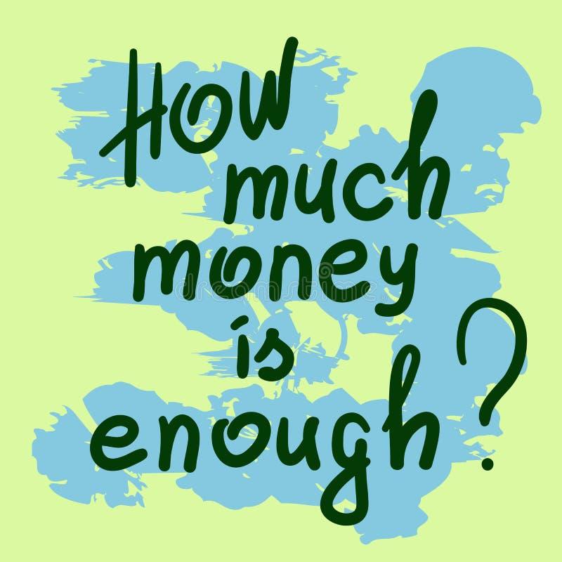Wie viel Geld genug ist stock abbildung