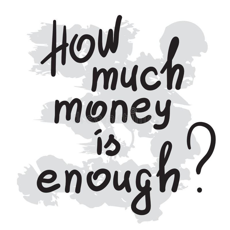 Wie viel Geld genug ist - Motivzitatbeschriftung vektor abbildung