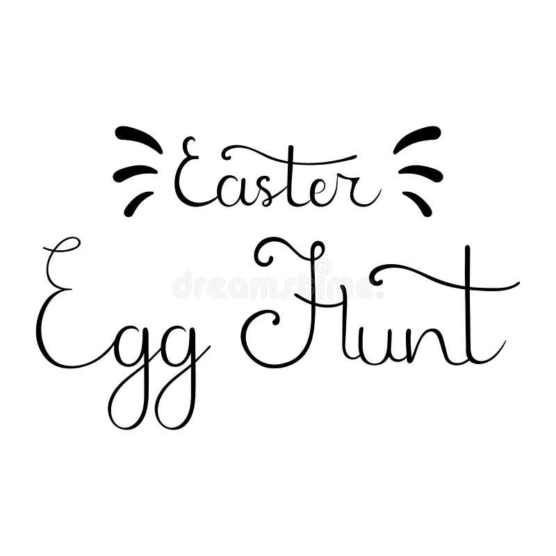 Wielkanocnego jajka polowania kaligrafii r?ka Rysuj?cy literowanie Dla poczt?wki, zaproszenie, ulotka, broszurka projekta ?wie?a  royalty ilustracja