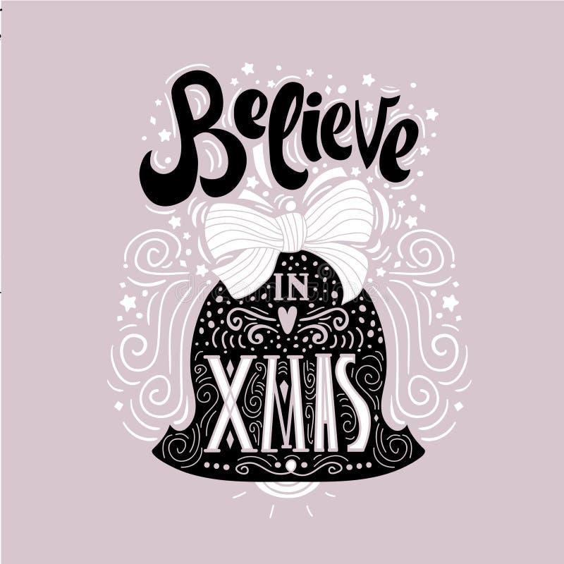 Wierzy w X mas Bożenarodzeniowym typograficznym plakacie, kartka z pozdrowieniami, druk Zima wakacje mówić Ręki literowanie wśrod royalty ilustracja