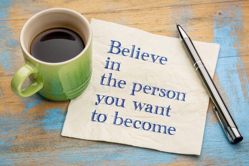 Wierzy w osobie ty chcesz zostać obraz royalty free