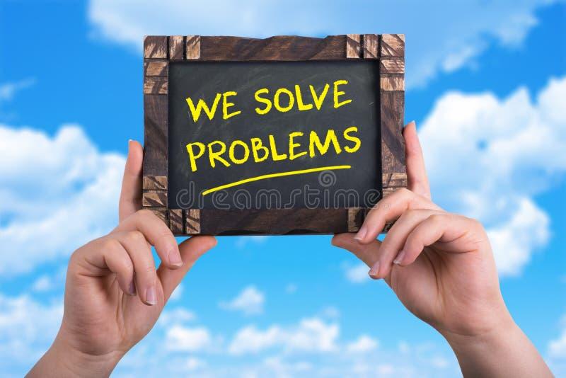 Wij lossen problemen op stock foto