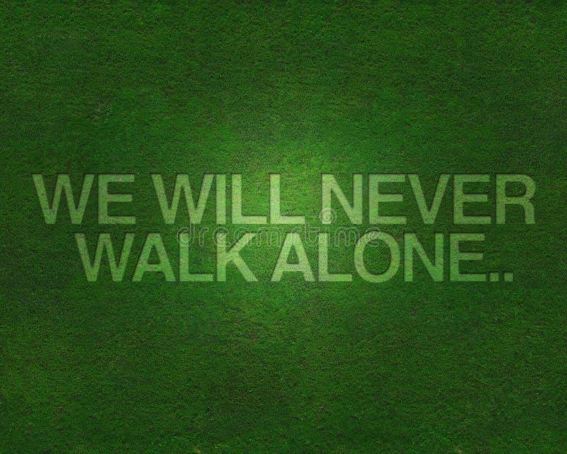 Wij zullen nooit alleen op gras lopen vector illustratie