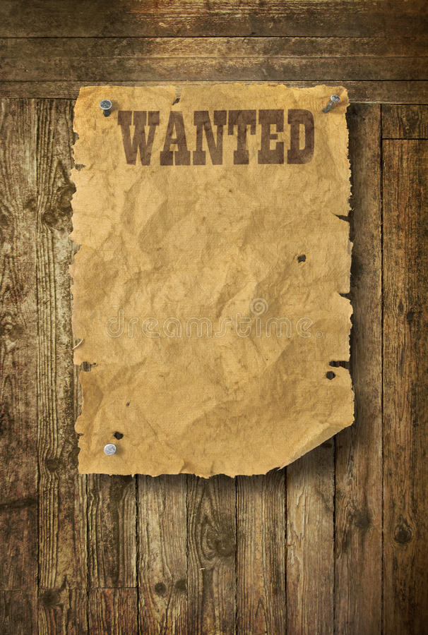 Wild West Wanted Poster Stock Image  Image Of Plank