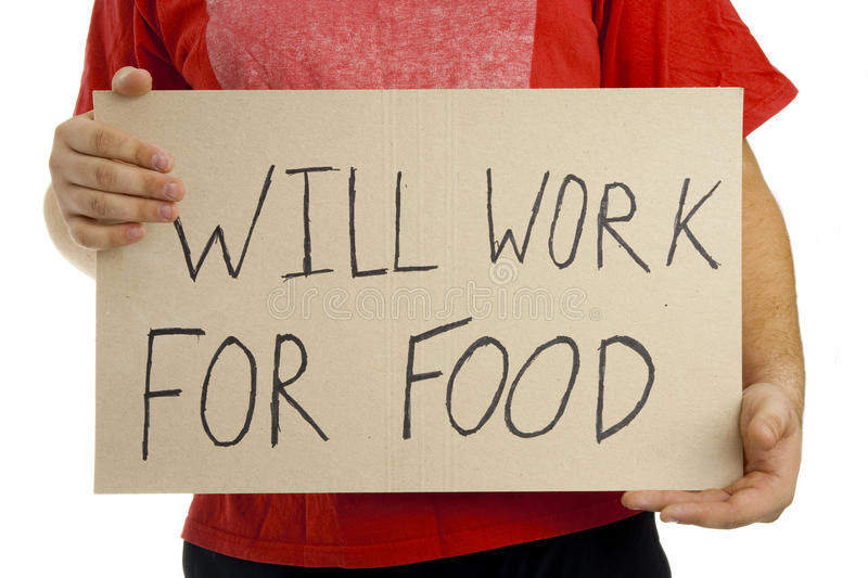Will work for food. Isolated royalty free stock photo