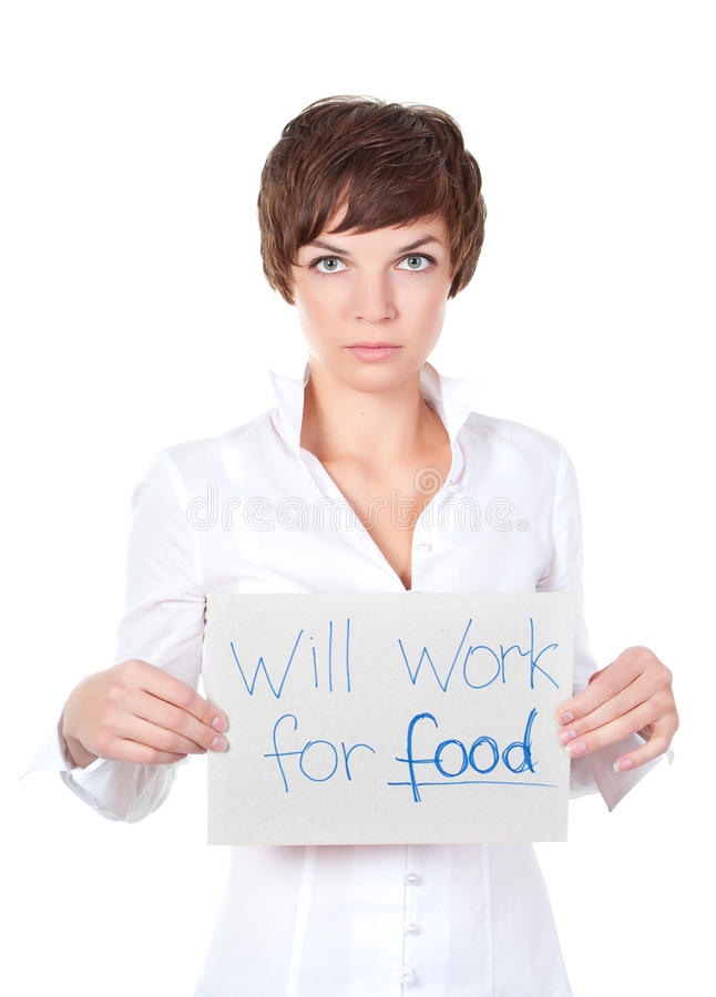 Will work for food. Image of a business woman holding a will work for food sign on a white background stock images