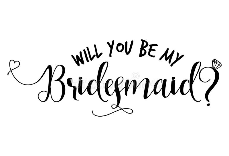 Will you be my bridesmaid? - Hand lettering typography. Will you be my bridesmaid-Hand lettering typography text in vector eps. Hand letter script wedding sign vector illustration