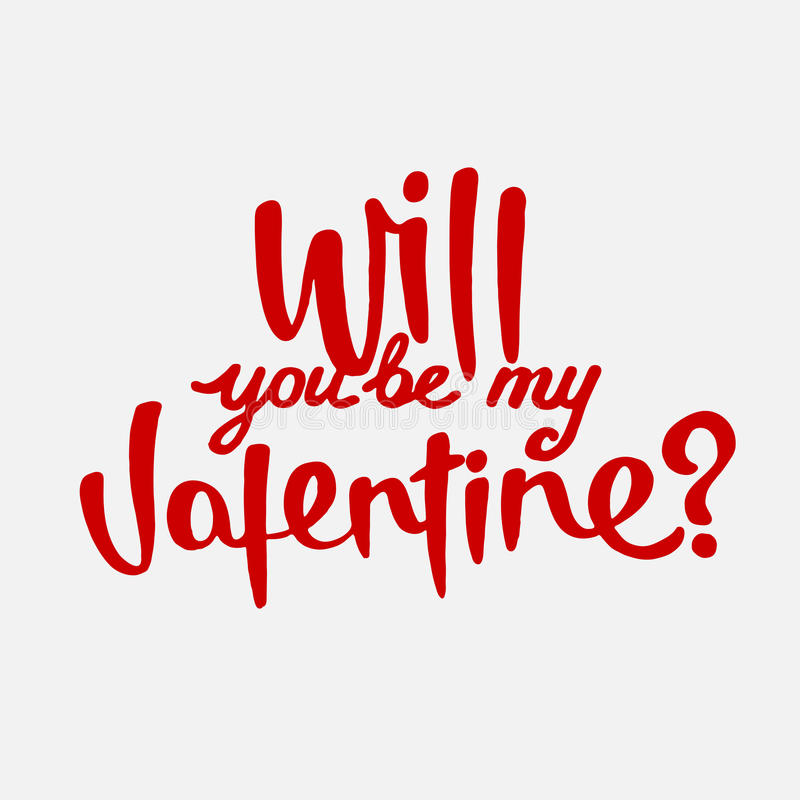 Download Will You Be My Valentine Hand Drawn Lettering Stock Vector    Image: 84807689
