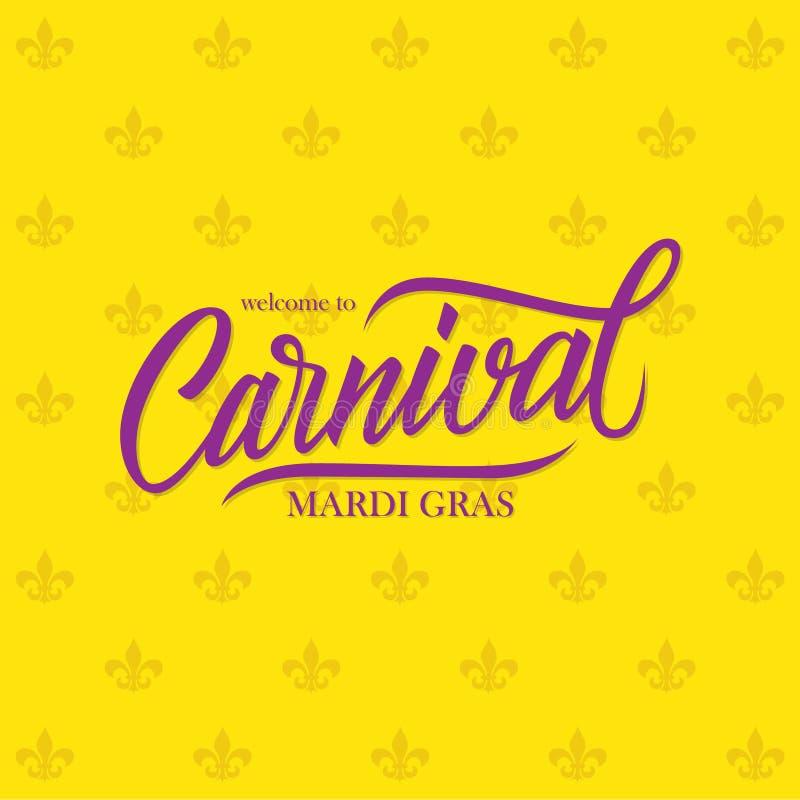 Willkommen Briefgestaltungs-Kartenschablone Mardi Gras Carnivals zur kalligraphischen vektor abbildung