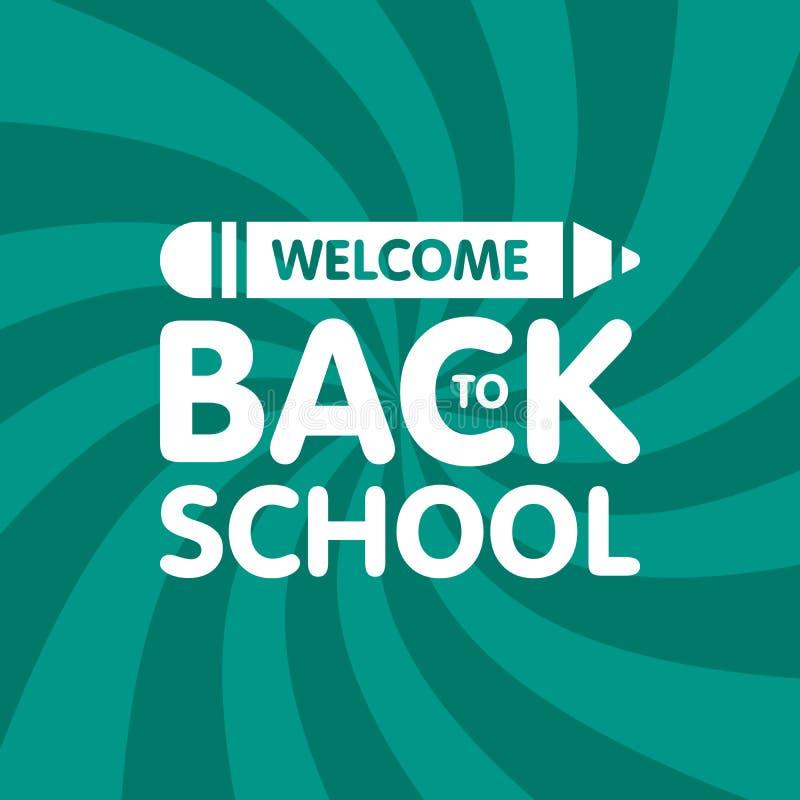 Willkommen zurück zu Schulzeichenlogo mit Bleistift Bildungsvektorillustration stock abbildung