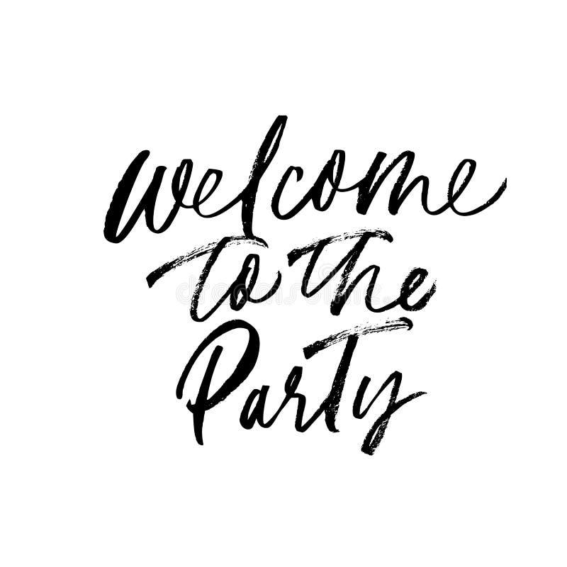 Willkommen zur Parteiphrase handgeschrieben mit einer kalligraphischen Bürste Vektortintenillustration stock abbildung