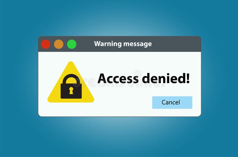 The window warning that access is denied. royalty free illustration