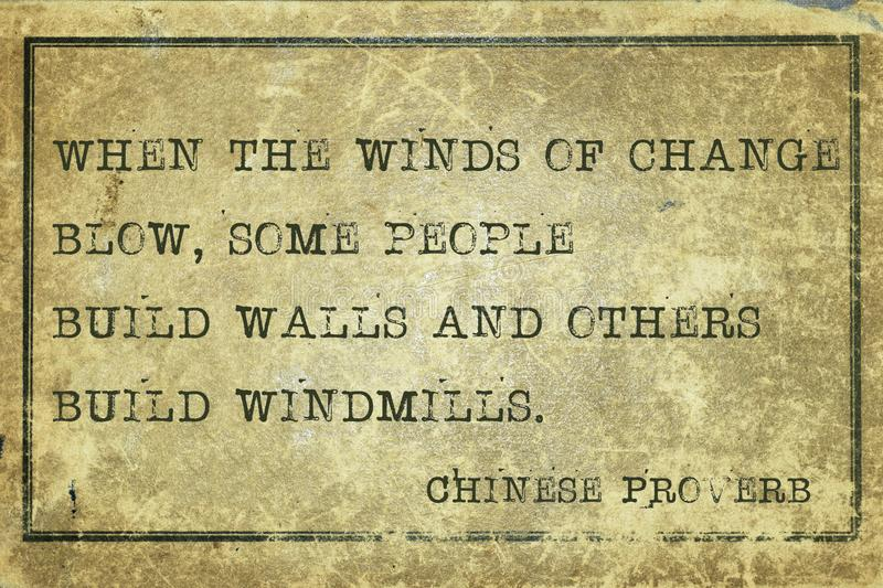 Winds of change CP. When the winds of change blow - ancient Chinese proverb printed on grunge vintage cardboard vector illustration
