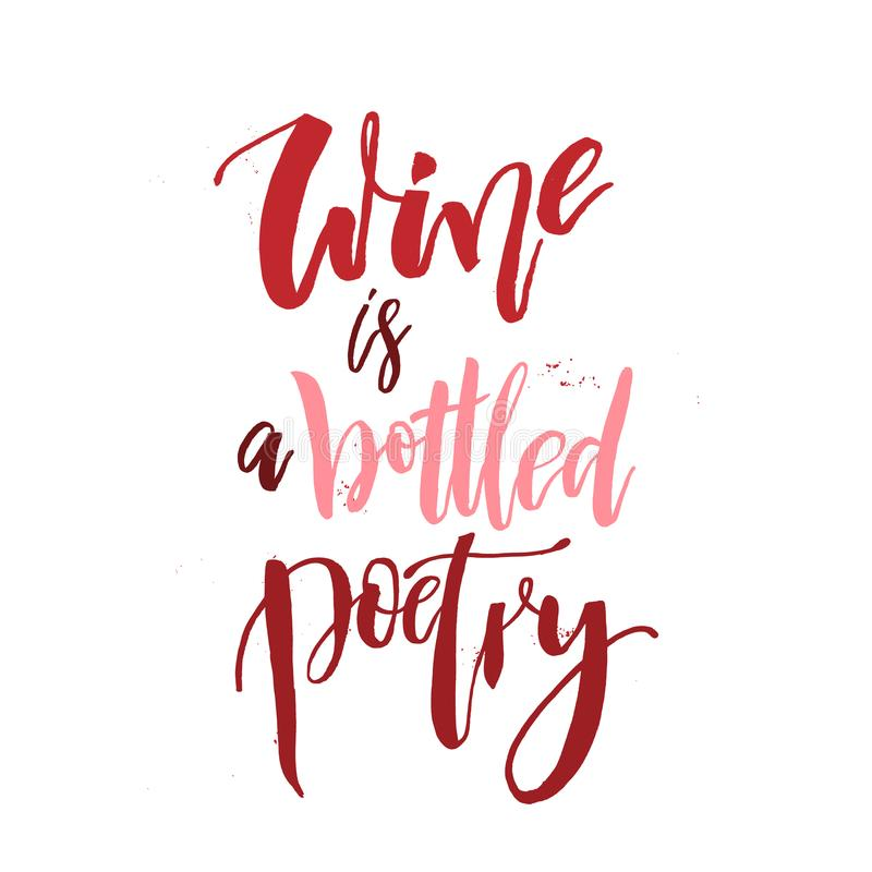 Wine is a Bottled Poetry. Funny handwritten lettering quote abo stock photography