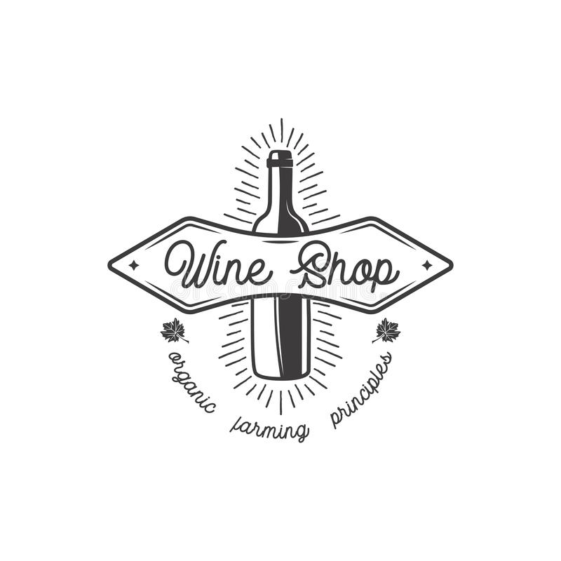 Wine shop logo, label. Organic wines principles sign.Vineyard badge. Retro Drink symbol - wine bottle Typographic design royalty free illustration