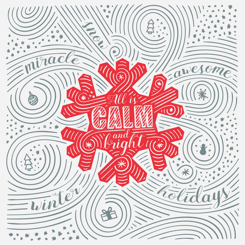 Winter Card. The Lettering - All Is Calm And Bright. New Year / Christmas Design. Handwritten Swirl Pattern. stock illustration