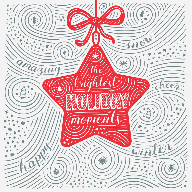 Winter Card. The Lettering - The Brightest Holiday moments. New Year / Christmas Design. Handwritten Swirl Pattern. royalty free illustration